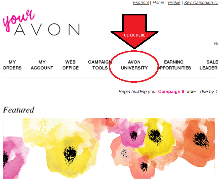 NEW REPRESENTATIVES! Step 1: You've Joined Avon, Now What?